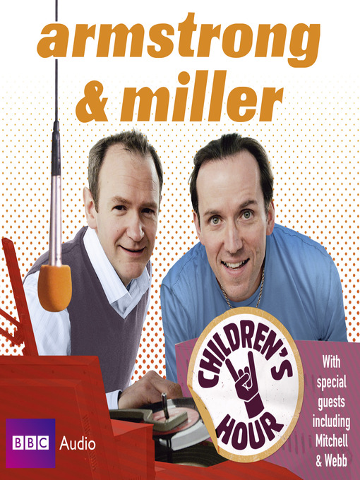 Armstrong & Miller (MP3): Children&#39;s Hour
